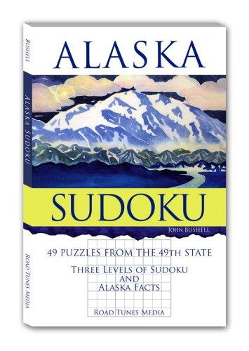 Alaska Sudoku: John Bushell; Illustrator-James