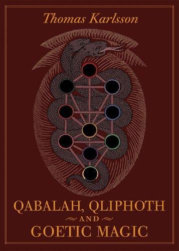 9780972182010: Qabalah, Qliphoth and Goetic Magic