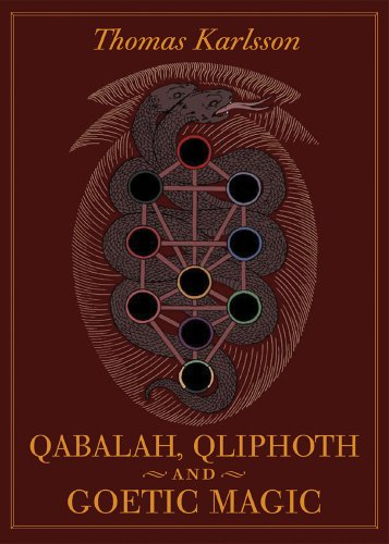 9780972182010: Qabalah, Qliphoth and Goetic Magic