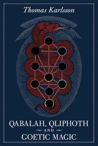9780972182065: Qabalah, Qliphoth and Goetic Magic