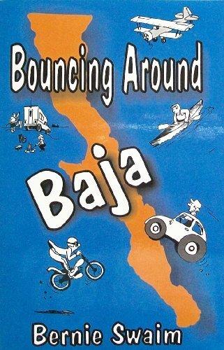 Bouncing Around Baja: Swaim, Bernie