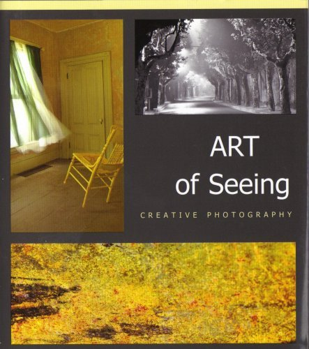 9780972189064: Art of Seeing: Creative Photography 2007