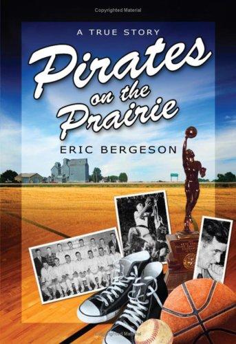9780972190022: Pirates on the Prairie