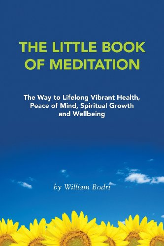 9780972190787: The Little Book of Meditation: The Way to Lifelong Vibrant Health, Peace of Mind, Spiritual Growth and Wellbeing