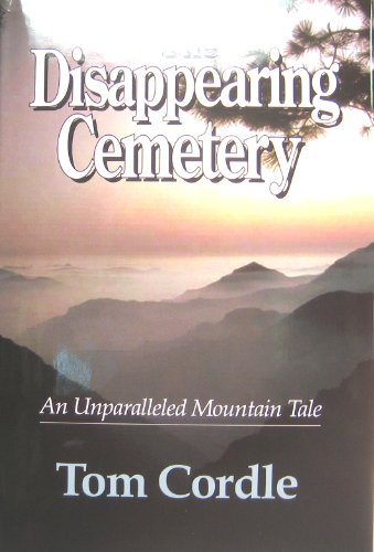 9780972203906: The Disappearing Cemetery: An Unparalleled Mountain Tale