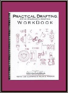 Practical Drafting Applied Engineering Graphiccs Work Book: Melvin G Peterman