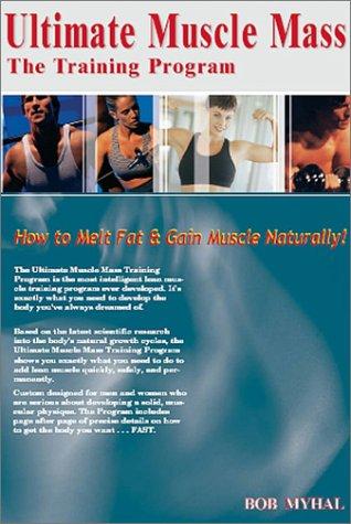 9780972210508: Ultimate Muscle Mass: The Training Program