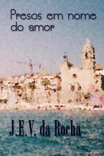 9780972214322: Presos em nome do amor (Spanish Edition)