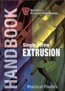 9780972215985: SPE Handbook on Single Screw Extrusion (Practical Plastics SPE Handbook)