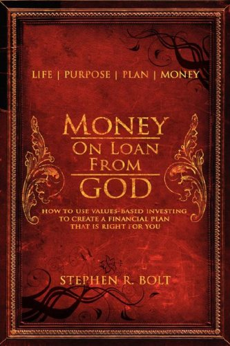 9780972218313: Money On Loan From God