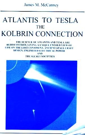 9780972218641: Atlantis to Tesla: The Kolbrin Connection