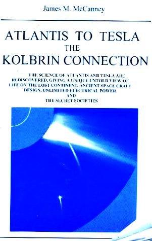 9780972218641: Atlantis to Tesla: The Kolbrin Connection