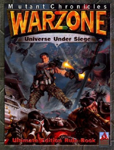 9780972220217: Mutant Chronicles Warzone: Universe Under Seige