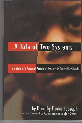 A Tale of Two Systems: An Educator's Personal Account of Inequity in Our Public Schools (...