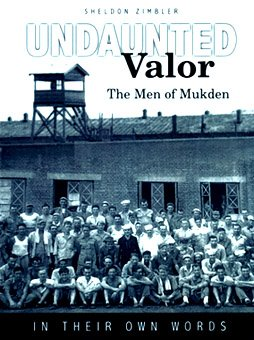 9780972221511: Undaunted Valor; The Men of Mukden ... In Their Own Words