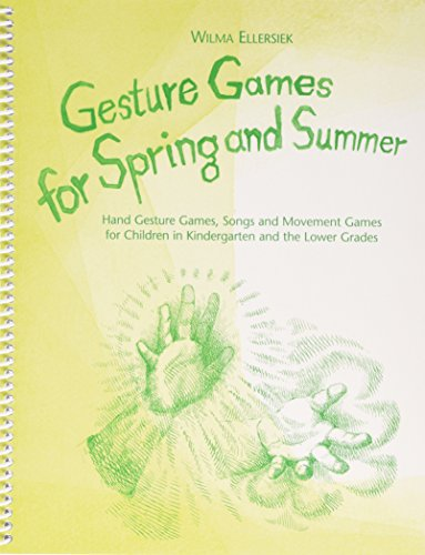 9780972223805: Gesture Games for Spring and Summer