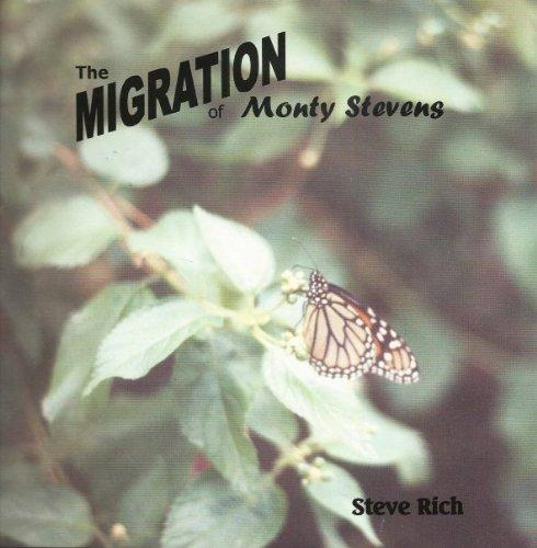 9780972224703: The Migration of Monty Stevens
