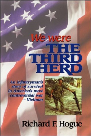 We Were the Third Herd: Hogue, Richard F.