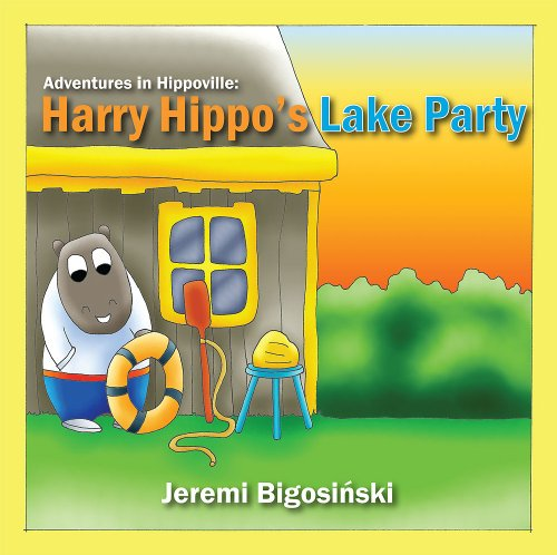 9780972226523: Harry Hippo's Lake Party (Adventures in Hippoville, Book 2)