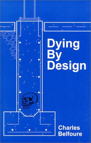 9780972227902: Dying by Design