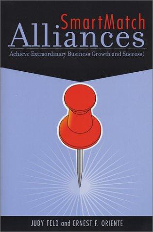 9780972228305: SmartMatch Alliances