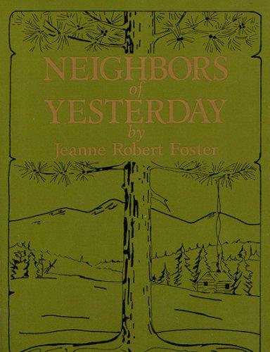9780972228909: Neighbors of Yesterday