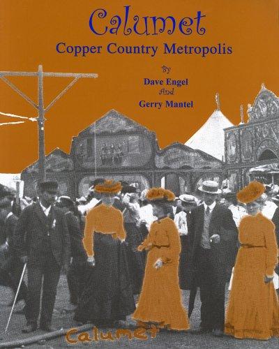9780972229203: Calumet: Copper Country Metropolis