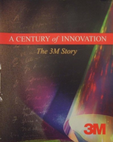 9780972230216: A Century of Innovation The 3M Story