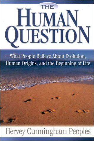 9780972233064: The Human Question: What People Believe About Evolution Human Origins, and the Beginning of Life