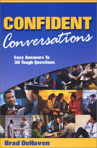 9780972233200: Confident Conversations: Easy Answers to Tough Questions