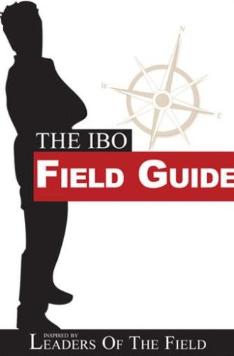 The IBO Field Guide: Leaders Of The Field