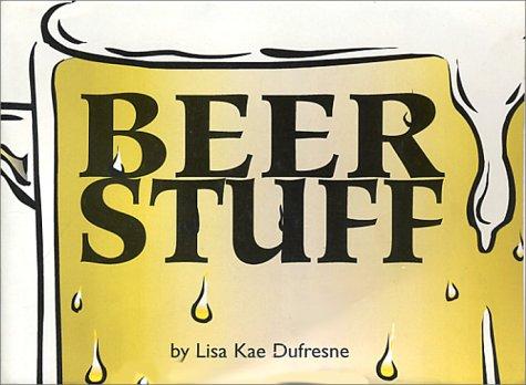 Beer Stuff: Lisa Kae Dufresne