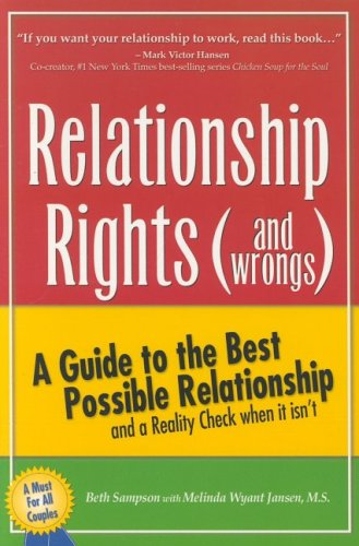 9780972235204: Relationship Rights (and Wrongs): A Guide to the Best Possible Relationships and a Reality Check When It Isn't