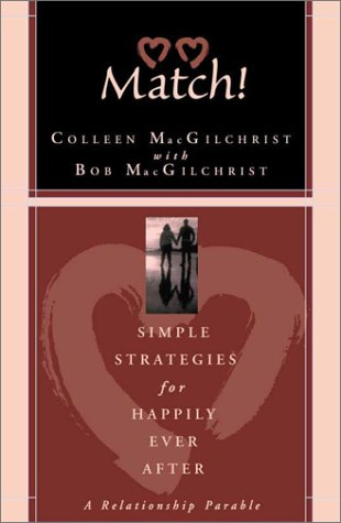 9780972235907: Match! Simple Strategies for Happily Ever After