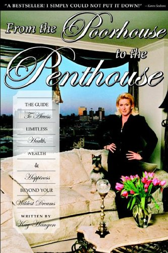 9780972236003: From the Poorhouse to the Penthouse