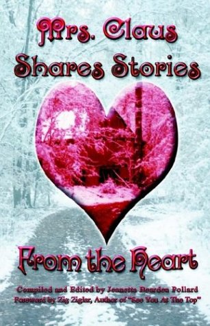9780972237703: Mrs. Claus Shares Stories from the Heart