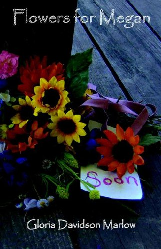 9780972238571: FLOWERS FOR MEGAN (Large Print)