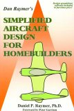 Simplified Aircraft Design for Homebuilders: Daniel P. Raymer