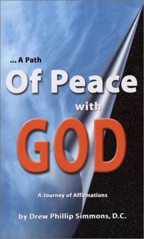 A Path of Peace with God: Drew Phillip Simmons