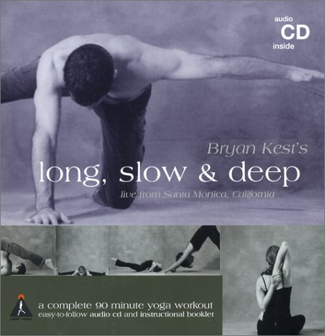 9780972247832: Bryan Kest's Long, Slow & Deep: A Complete 90 Minute Yoga Workout (CD & Booklet)