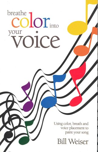 9780972248778: Breathe Color into your Voice
