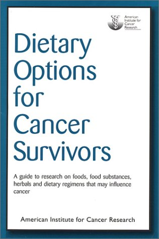 9780972252201: Dietary Options for Cancer Survivors