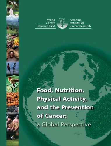 9780972252225: Food, Nutrition, Physical Activity, and the Prevention of Cancer: A Global Perspective