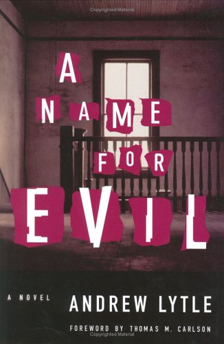 9780972252324: A Name for Evil