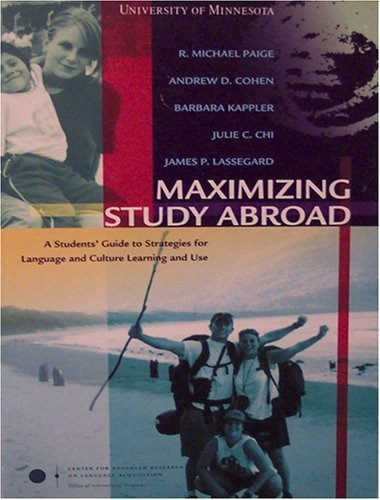 Maximizing Study Abroad: A Student's Guide to: R. Michael Paige,