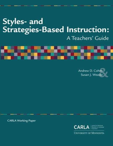 9780972254540: Styles- and Strategies-Based Instruction: A Teachers' Guide