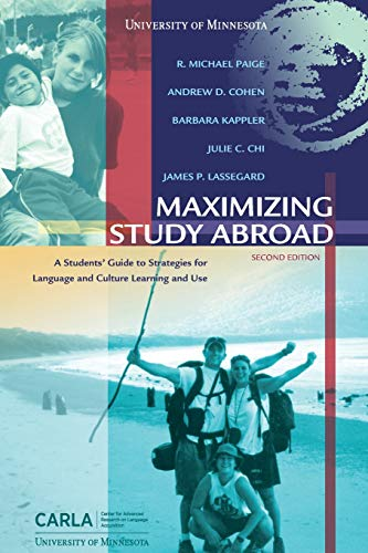 Maximizing Study Abroad a Student's Guide to: R. Michael Paige,