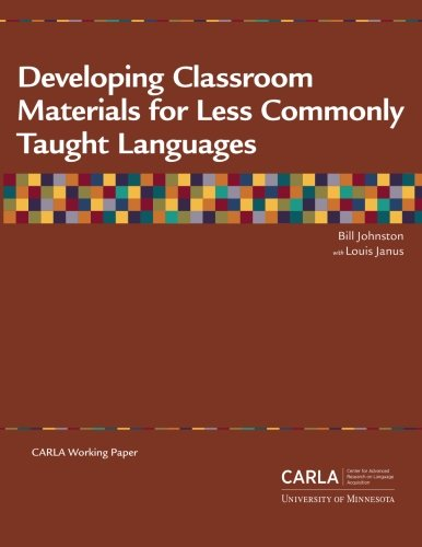 9780972254564: Developing Classroom Materials for Less Commonly Taught Languages