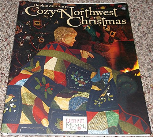 9780972255929: Debbie Mumm's cozy Northwest Christmas