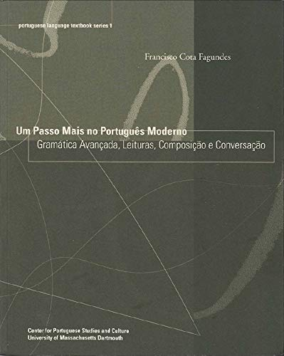 9780972256131: Um Passo Mais no Portugues Moderno (Portuguese Language Textbook Series)
